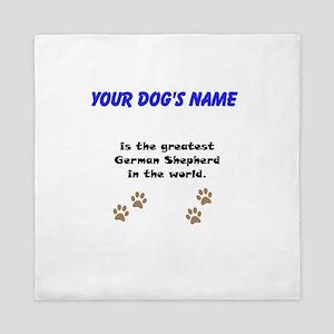 Greatest German Shepherd In The World Queen Duvet