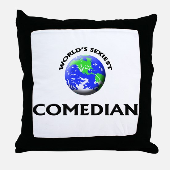 World's Sexiest Comedian Throw Pillow