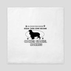 Cocker Spaniel mommies are better Queen Duvet