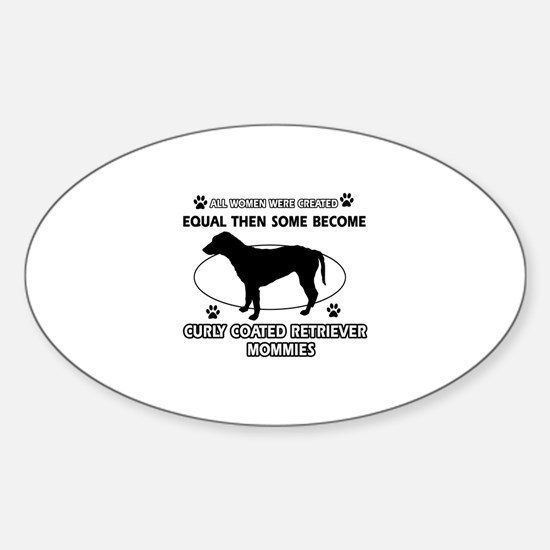 Curly-Coated Retriever mommies are better Decal