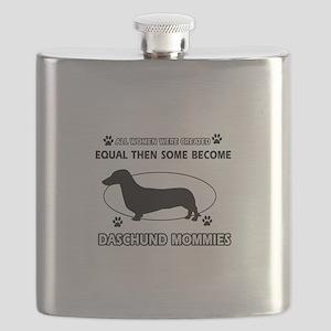 Daschund mommies are better Flask