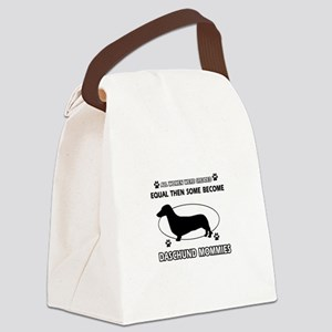 Daschund mommies are better Canvas Lunch Bag