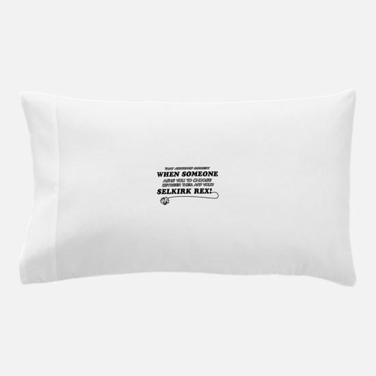 Selkirk Rex designs Pillow Case