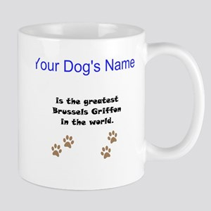 Greatest Brussels Griffon In The World Small Mug