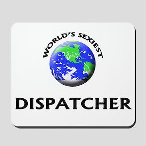 World's Sexiest Dispatcher Mousepad