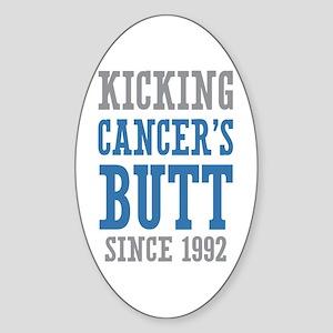 Cancers Butt Since 1992 Sticker (Oval)