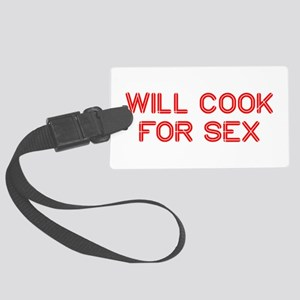 will-cook-for-sex-SO-RED Luggage Tag