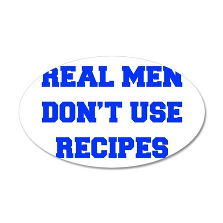 real-men-dont-use-recipes fresh blue Wall Decal