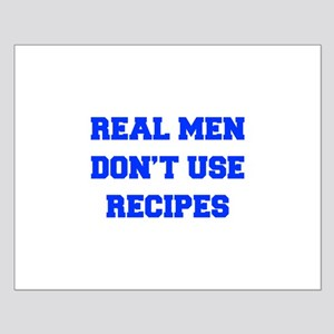 real-men-dont-use-recipes fresh blue Posters
