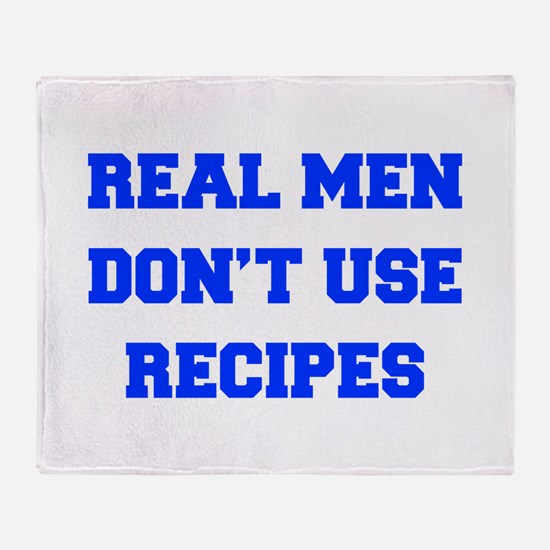 real-men-dont-use-recipes fresh blue Throw Blanket