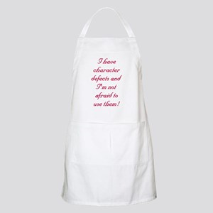 I have character defects Apron