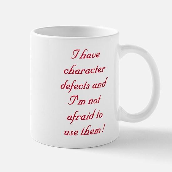 I have character defects Mug