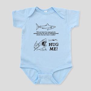 Sharks need hugs Infant Bodysuit