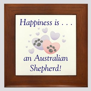 Happiness is...an Australian Shepherd Framed Tile