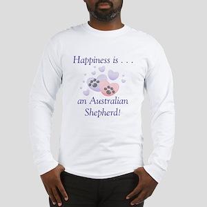 Happiness is...an Australian Shepherd Long Sleeve