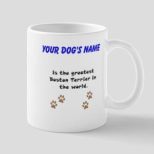 Greatest Boston Terrier In The World Small Mug