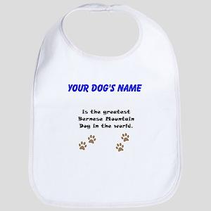 Greatest Bernese Mountain Dog In The World Bib