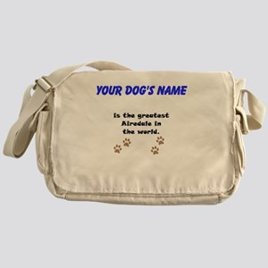 Greatest Airedale In The World Messenger Bag