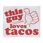 This Guy Loves Tacos Throw Blanket