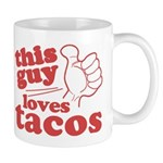 This Guy Loves Tacos Mug