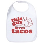 This Guy Loves Tacos Bib
