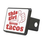 This Girl Loves Tacos Hitch Cover