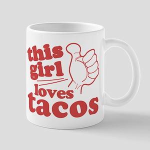 This Girl Loves Tacos Mug