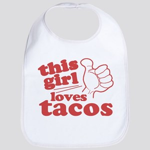 This Girl Loves Tacos Bib