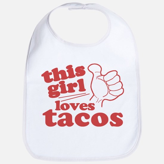 This Girl Loves Tacos Bib