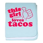 This Girl Loves Tacos baby blanket