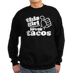 This Girl Loves Tacos Sweatshirt
