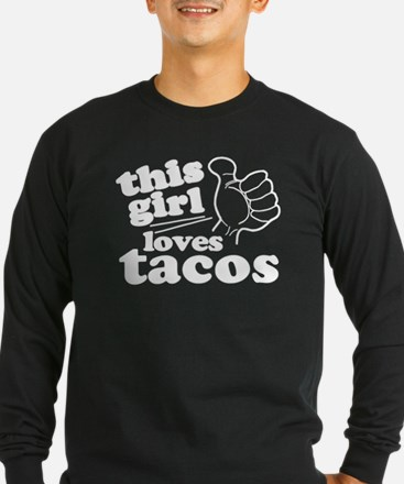 This Girl Loves Tacos Long Sleeve T-Shirt