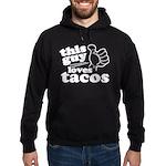 This Guy Loves Tacos Hoodie