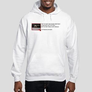 Not to hurt... Hooded Sweatshirt