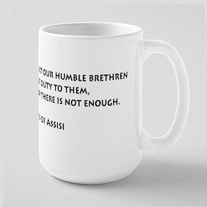 Not to hurt... Large Mug