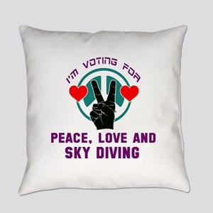 I am voting for Peace, Love and Sk Everyday Pillow
