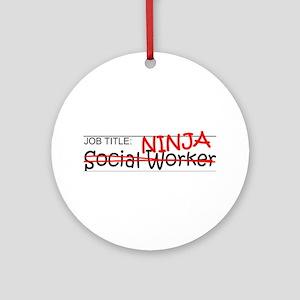 Job Ninja Social Worker Ornament (Round)