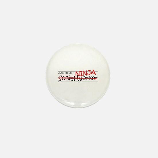 Job Ninja Social Worker Mini Button