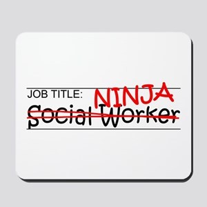 Job Ninja Social Worker Mousepad