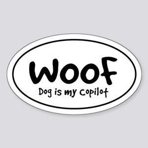WOOF - Dog is My Copilot - Oval Sticker
