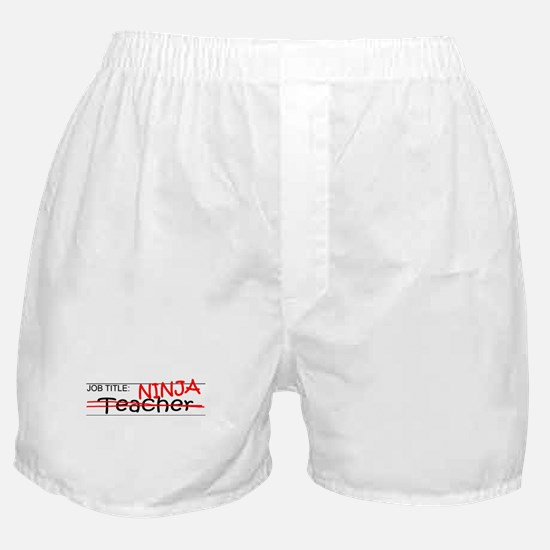 Job Ninja Teacher Boxer Shorts