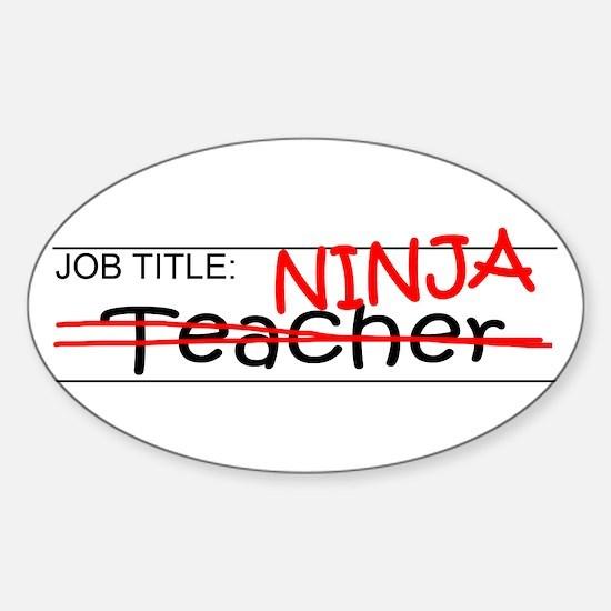 Job Ninja Teacher Sticker (Oval)