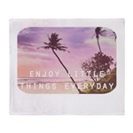 Enjoy little things Throw Blanket