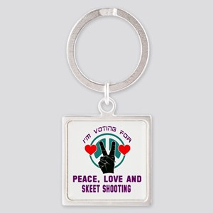 I am voting for Peace, Love and Sk Square Keychain