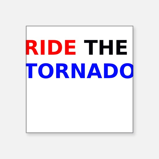 Ride the Tornado Sticker