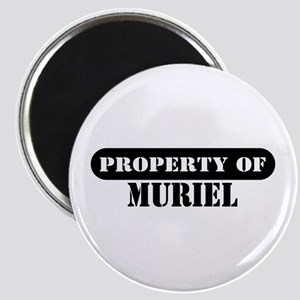 Property of Muriel Magnet