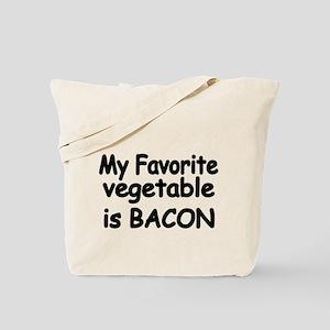 MY FAVORITE VEGETABLE IS BACON Tote Bag
