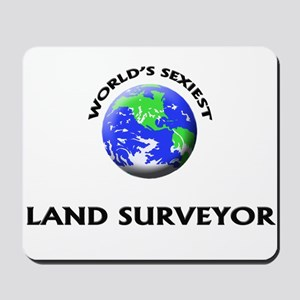 World's Sexiest Land Surveyor Mousepad