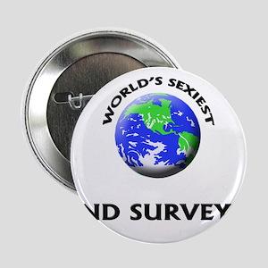 "World's Sexiest Land Surveyor 2.25"" Button"