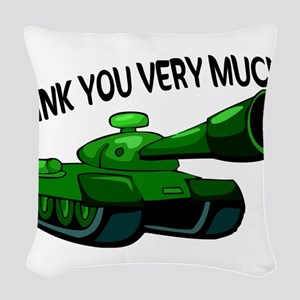 Tank You Very Much Woven Throw Pillow